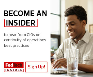 Sign up to become a FedTech Insider