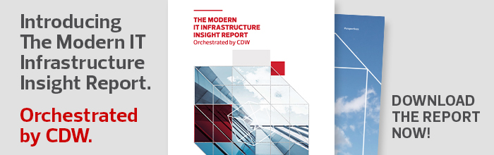 CDW Modern IT Infrastructure Report