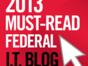 Nominate Your Favorite Government Tech Blog for FedTech's 2013 Must-Read List