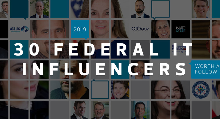 30 Federal IT Influencers Worth a Follow in 2019